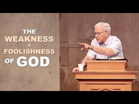 The Weakness and Foolishness of God – Charles Leiter