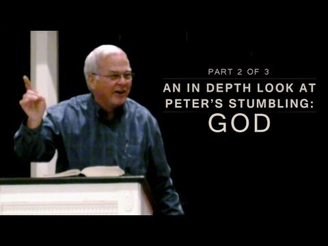 An In Depth Look at Peter's Stumbling: God – Charles Leiter