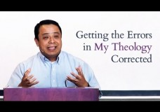 Getting the Errors in My Theology Corrected – Josue Contreras
