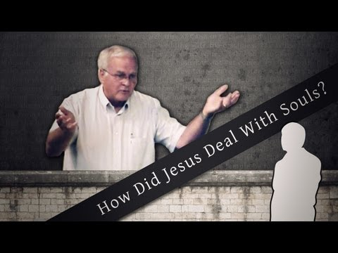 How Did Jesus Deal With Souls? (10 min) – Charles Leiter
