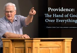 Providence: The Hand of God Over Everything – Charles Leiter