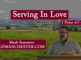 Serving In Love – Mark Summers