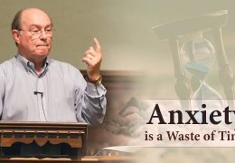 2 Min: Anxiety is a Waste of Time – Mack Tomlinson