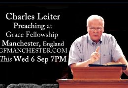 Charles Leiter Preaching HERE this Wed 6 Sep