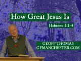 How Great Jesus Is