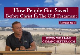 How People Got Saved Before Christ In The Old Testament