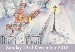 Come & Join Us for our Christmas Carol Service  Sunday 10.30AM  23rd December 2018