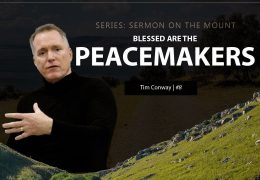 Blessed Are The Peacemakers – Tim Conway
