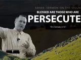 Blessed Are Those Who Are Persecuted – Tim Conway