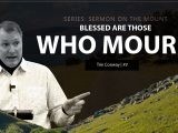 Blessed Are Those Who Mourn – Tim Conway