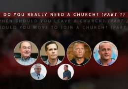 Do You Really Need a Church? (Part 1)