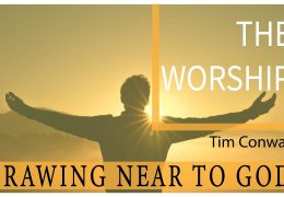 Draw Near To God: The Worship – Tim Conway