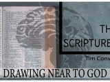 Drawing Near to God: The Scriptures – Tim Conway