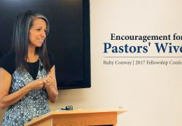 Encouragement for Pastors' Wives – Ruby Conway