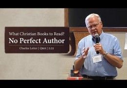 2 Min: What Christian Books to Read? No Perfect Author – Charles Leiter