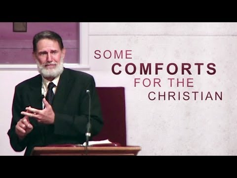 Some Comforts for the Christian – Bob Jennings