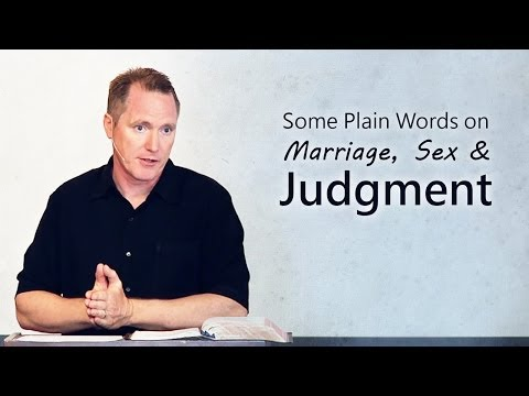 Some Plain Words on Marriage, Sex & Judgment – Tim Conway