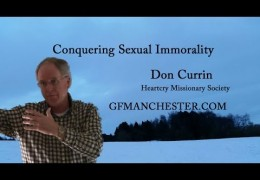 Conquering Sexual Immorality – Don Currin
