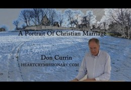 A Portrait Of Christian Marriage – Don Currin
