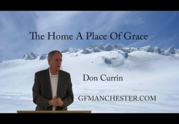 The Home A Place Of Grace – Don Currin