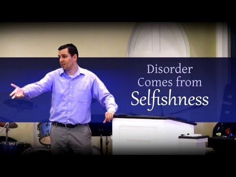 5 min excerpt: Disorder Comes from Selfishness – Ryan Fullerton