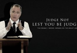 Judge Not Lest You Be Judged – Tim Conway