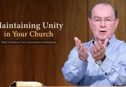 Maintaining Unity in Your Church – Mack Tomlinson