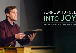 Sorrow Turned Into Joy – Jesse Barrington