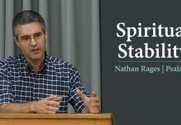 Spiritual Stability – Nathan Rages