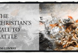 The Christian's Call To Battle – Tim Conway