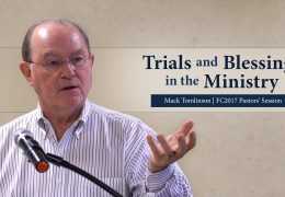 Trials and Blessings in the Ministry – Mack Tomlinson