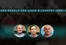 When Should You Leave a Church? (Part 2)